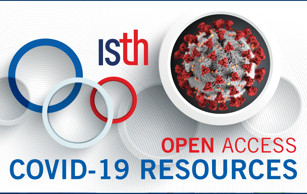 ISTH Responds to COVID-19 With Open Access Educational Resources