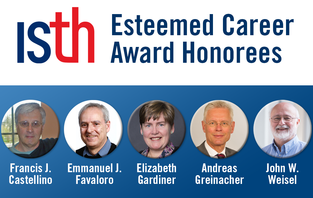 ISTH Presents 2020 Esteemed Career Awards