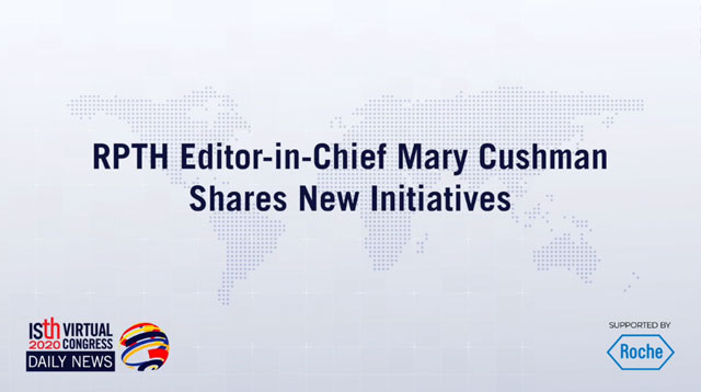RPTH Editor-in-Chief Mary Cushman Shares New Initiatives