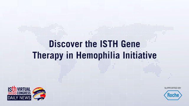 Discover the ISTH Gene Therapy in Hemophilia Initiative