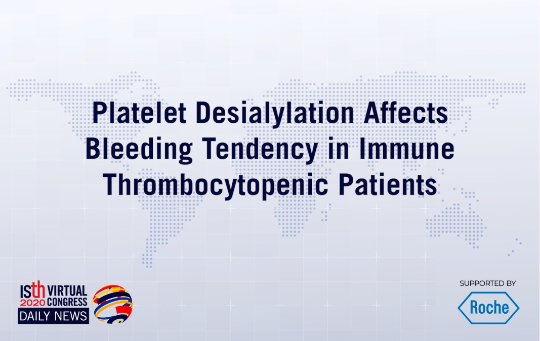 Platelet Desialylation Affects Bleeding Tendency in Immune Thrombocytopenic Patients